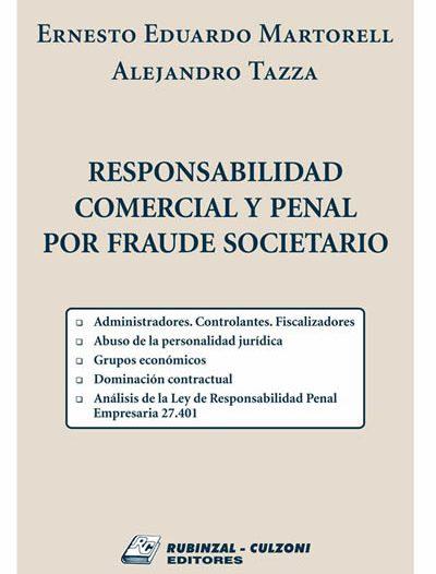 Responsabilidad Comercial y Penal por Fraude Societario
