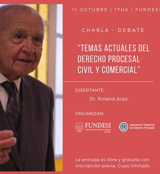 """Charla-debate """"Temas Actuales del Derecho Procesal Civil y Comercial"""""""