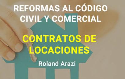 REFORMAS AL CÓDIGO CIVIL Y COMERCIAL – CONTRATOS DE LOCACIONES