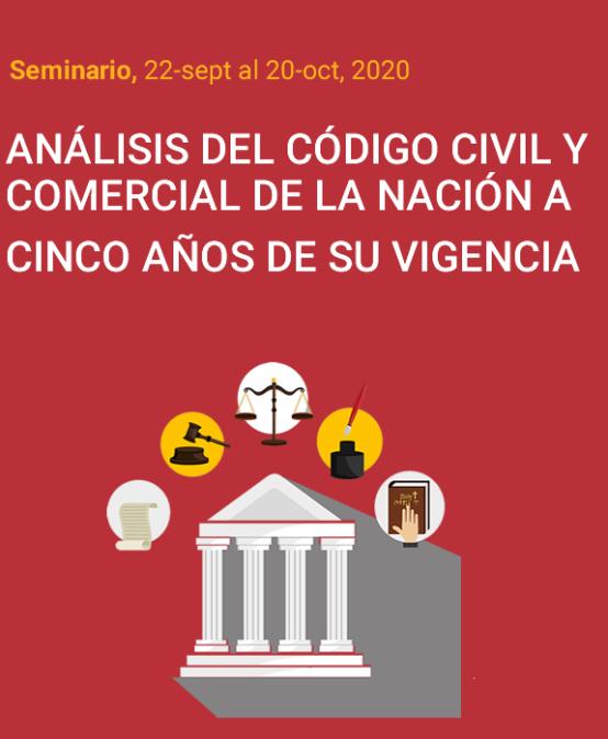 Seminario ANÁLISIS DEL CÓDIGO CIVIL Y COMERCIAL DE LA NACIÓN A CINCO AÑOS DE SU VIGENCIA