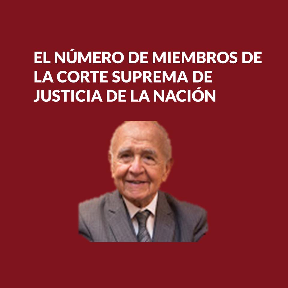 EL NÚMERO DE MIEMBROS DE LA CORTE SUPREMA DE JUSTICIA DE LA NACIÓN